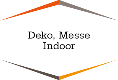 Deko, Messe Indoor